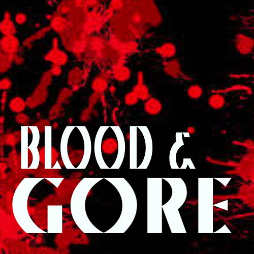 Blood & Gore von Various Artists
