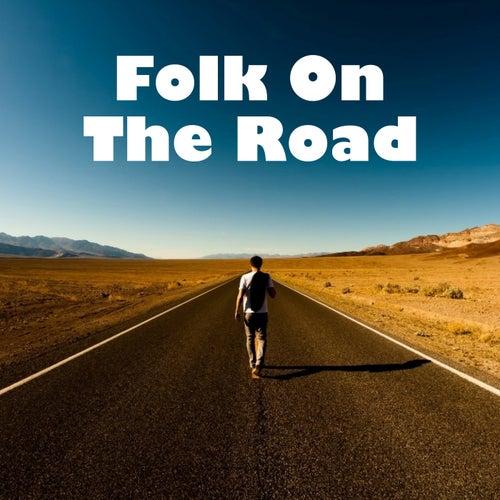 Folk On The Road de Various Artists