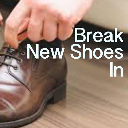 Break New Shoes In by Various Artists