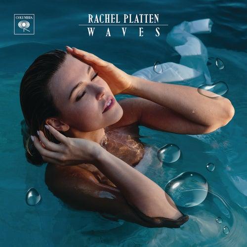 Waves by Rachel Platten