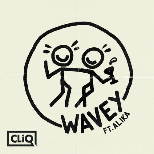 Wavey by CLiQ