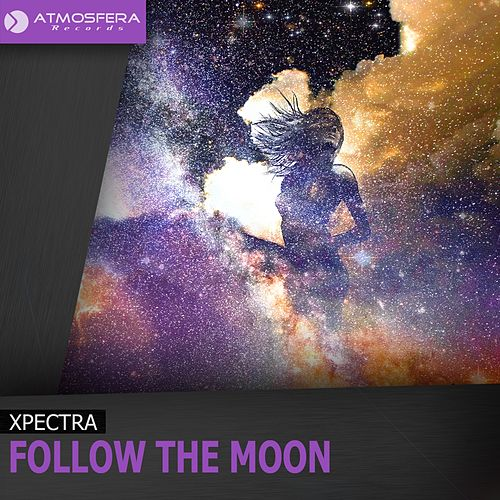 Follow The Moon by Xpectra