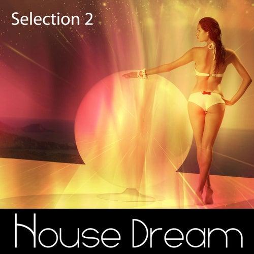 House Dream - Selection 2 - EP de Various Artists