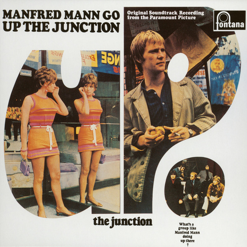 Up The Junction (Original Motion Picture Soundtrack) by Manfred Mann