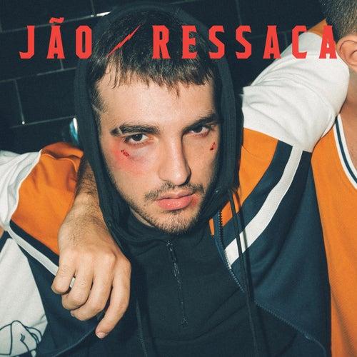 Ressaca by Jão