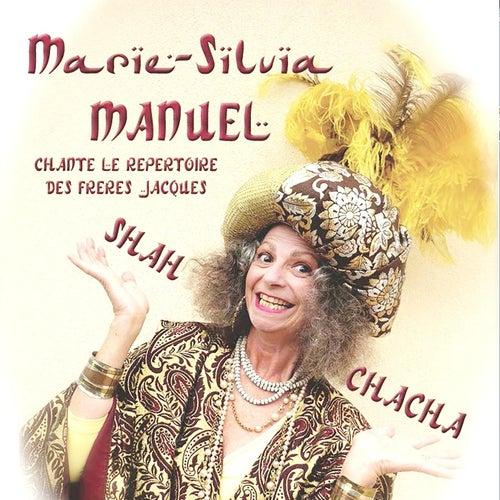 Shah Chacha de Marie-Silvia Manuel