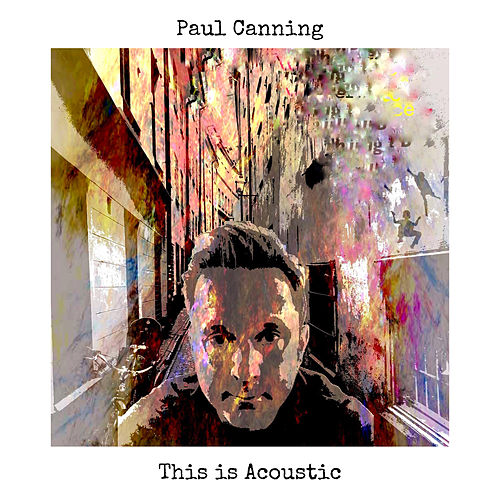 This is Acoustic (Acoustic) von Paul Canning