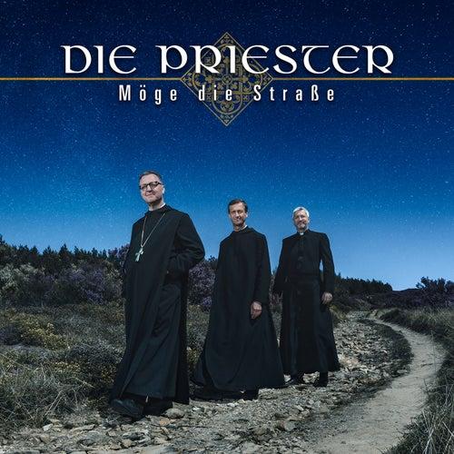 Möge die Straße de Die Priester