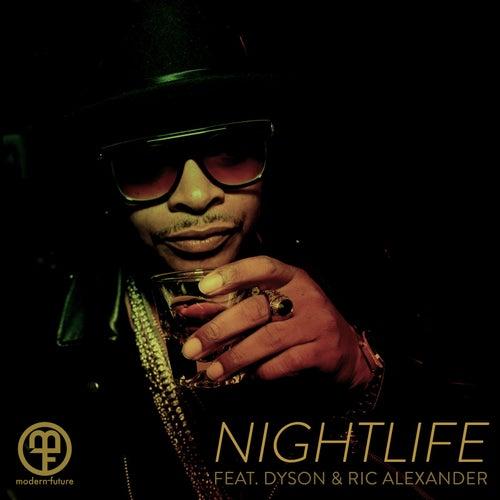 Nightlife (feat. Dyson & Ric Alexander) von Modern Future