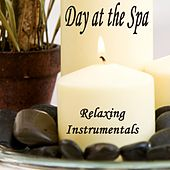 Day at the Spa - Relaxing Instrumentals by Massage Music