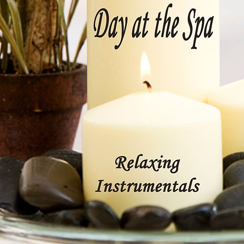 Day at the Spa - Relaxing Instrumentals von Massage Music