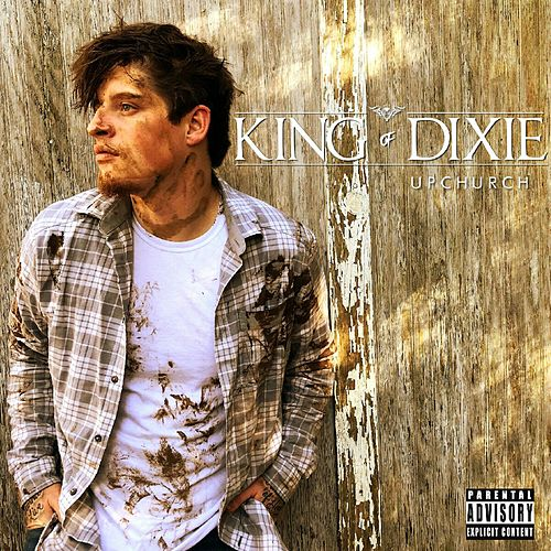 King of Dixie by Upchurch