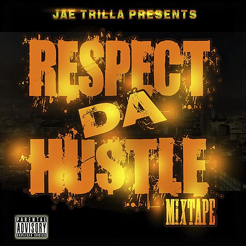 Respect Da Hustle Epic Version de Jae Trilla