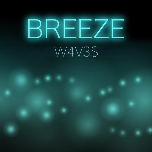 Breeze de W4v3s