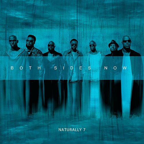 Both Sides Now de Naturally 7