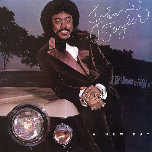 A New Day von Johnnie Taylor