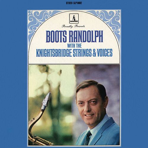 Boots Randolph With The Knightsbridge Strings & Voices de Boots Randolph