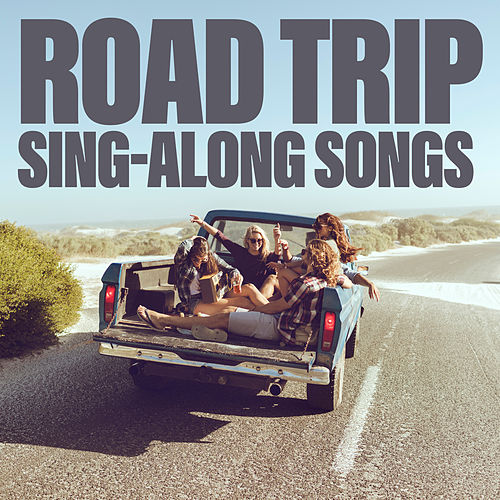 Road Trip Sing-Along Songs de Various Artists