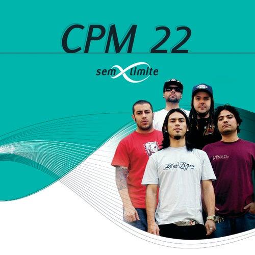 CPM 22 Sem Limite by CPM22