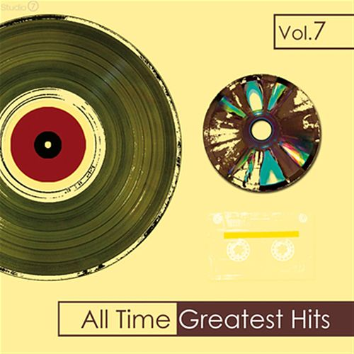 All Time Greatest Hits, Vol. 7 von Various Artists