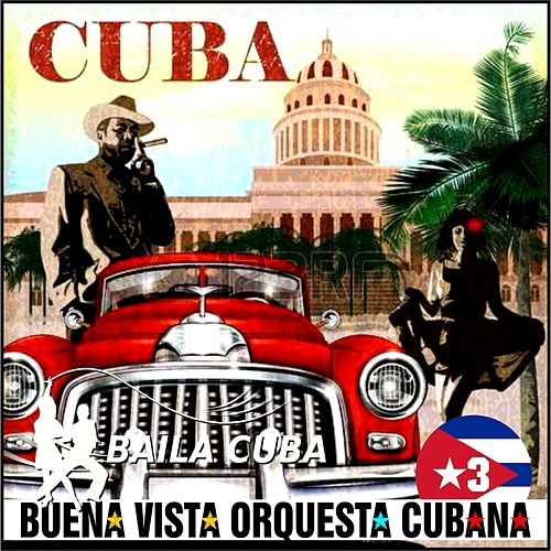 Buena Vista Orquesta Cubana - Vol.3 de Various Artists