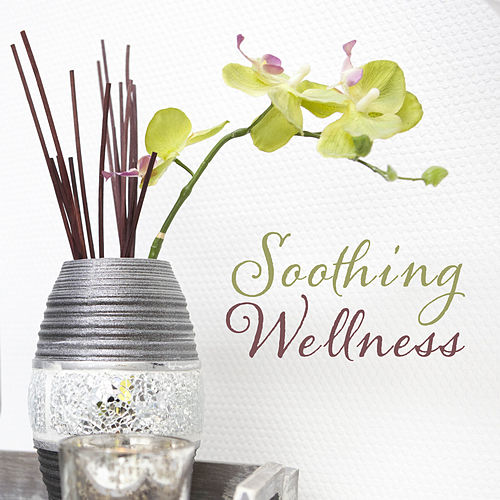 Soothing Wellness – Serenity Zen Spa, Massage Music, Stress Relief, Therapy for Body, Calming Nature Sounds by Relaxing Spa Music