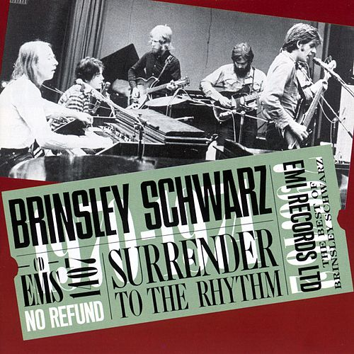 Surrender To The Rhythm by Brinsley Schwarz