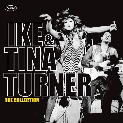 The Collection by Ike and Tina Turner