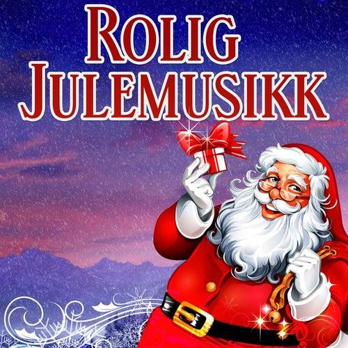 Rolig Julemusikk by Various Artists