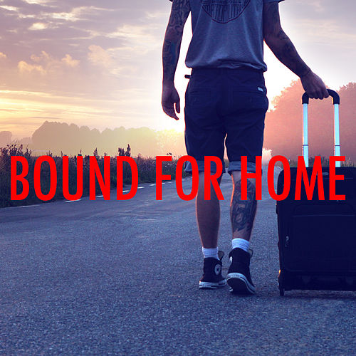Bound For Home by Various Artists