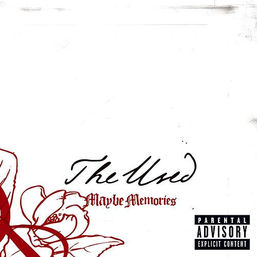 Maybe Memories by The Used