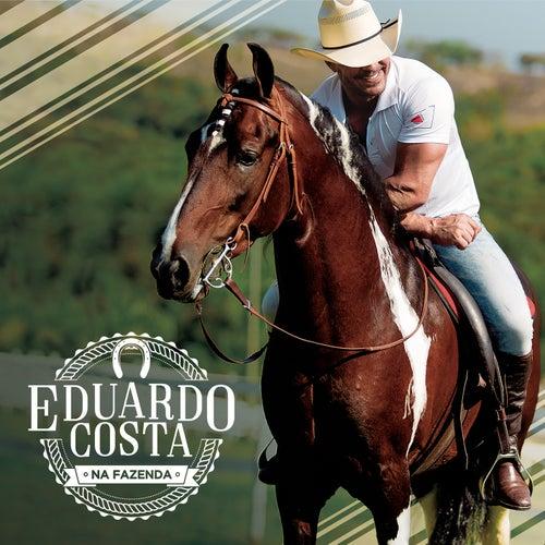 Eduardo Costa na Fazenda von Eduardo Costa