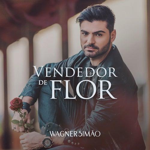 Vendedor de Flor de Wagner Simão