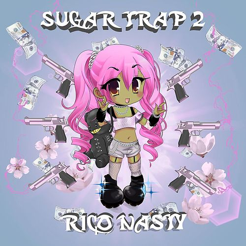 Sugar Trap 2 by Rico Nasty