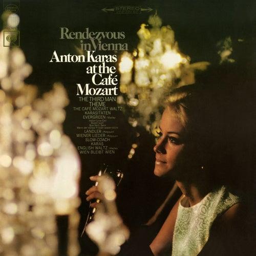 Rendezvous in Vienna: Anton Karas at the Cafe Mozart von Anton Karas