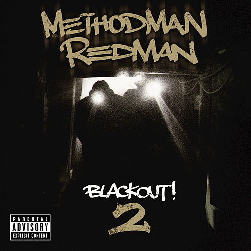 Blackout! 2 von Method Man and Redman