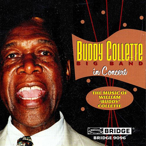 Buddy Collette Big Band in Concert (Live) by Buddy Collette