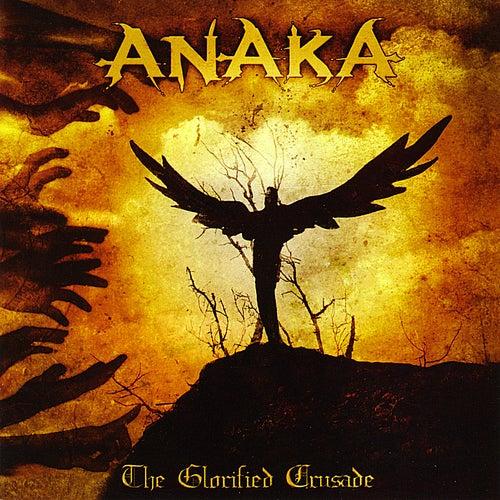 The Glorified Crusade by Ana Ka
