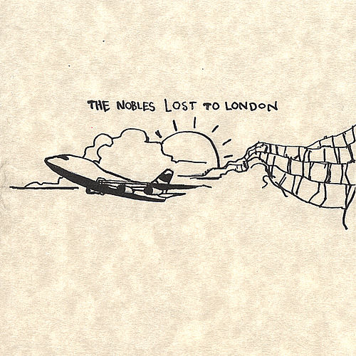Lost to London Ep by Los Nobles