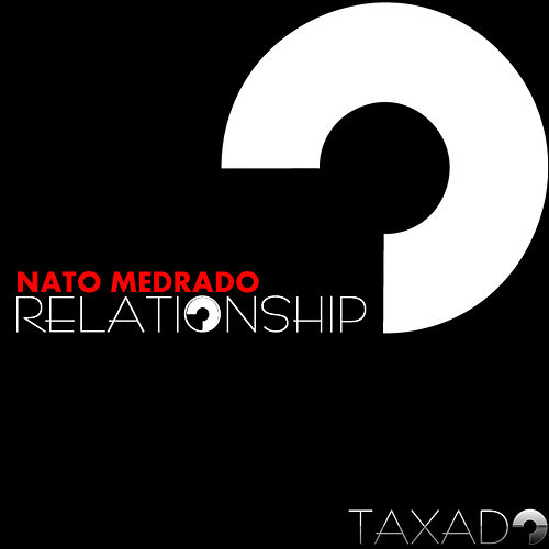 Relationship by Nato Medrado