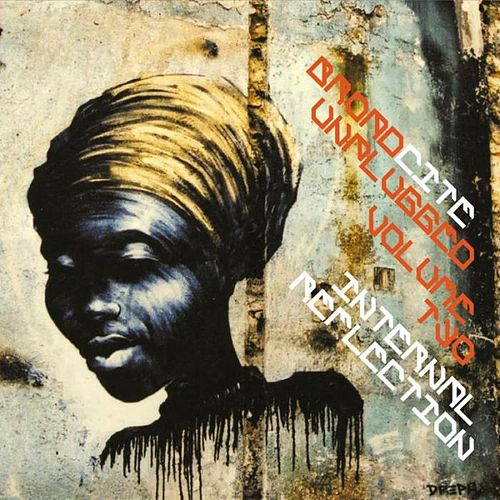 Broadcite Unplugged: 'internal Reflection' de Various Artists
