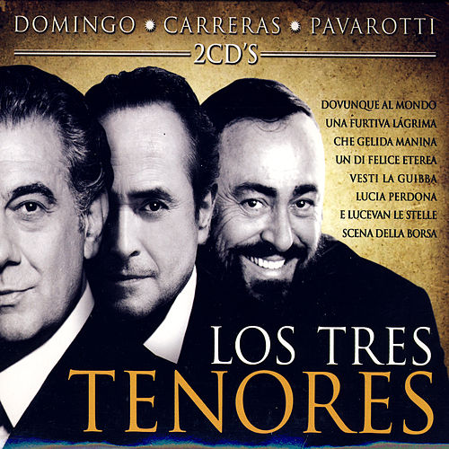 Los Tres Tenores by Various Artists