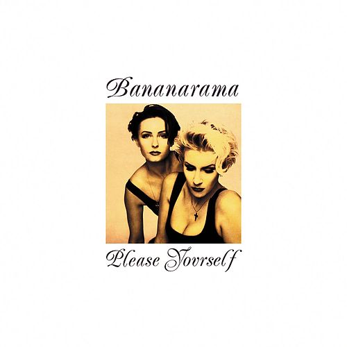 Please Yourself (Collector's Edition) von Bananarama