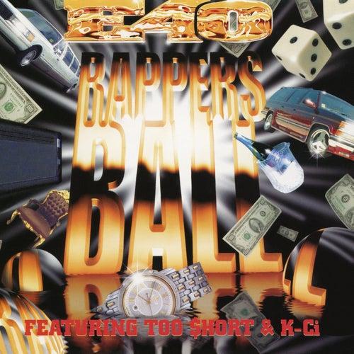 Rapper's Ball EP by E-40