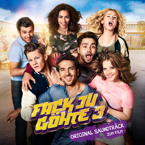 Fack Ju Göhte 3 (Original Motion Picture Soundtrack) von Various Artists