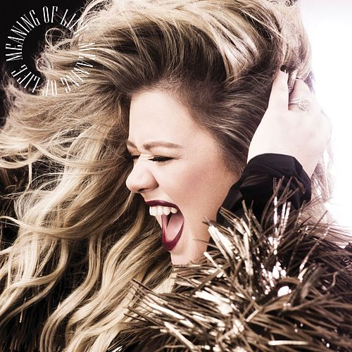 Meaning Of Life de Kelly Clarkson