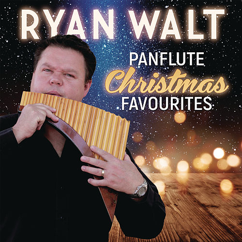 Panflute Christmas Favourites by Ryan Walt