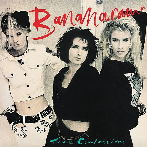 True Confessions (Collector's Edition) by Bananarama