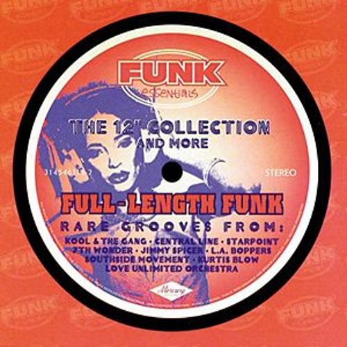 The Funk Essentials 12' Collection And More by Various Artists