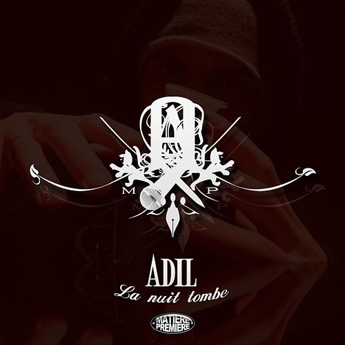 La nuit tombe by Adil